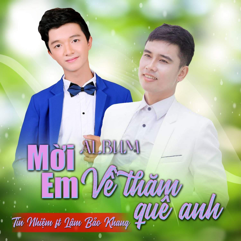 Mời Em Về Thăm Quê Anh (EP) - Tín Nhiệm - Lâm Bảo Khang
