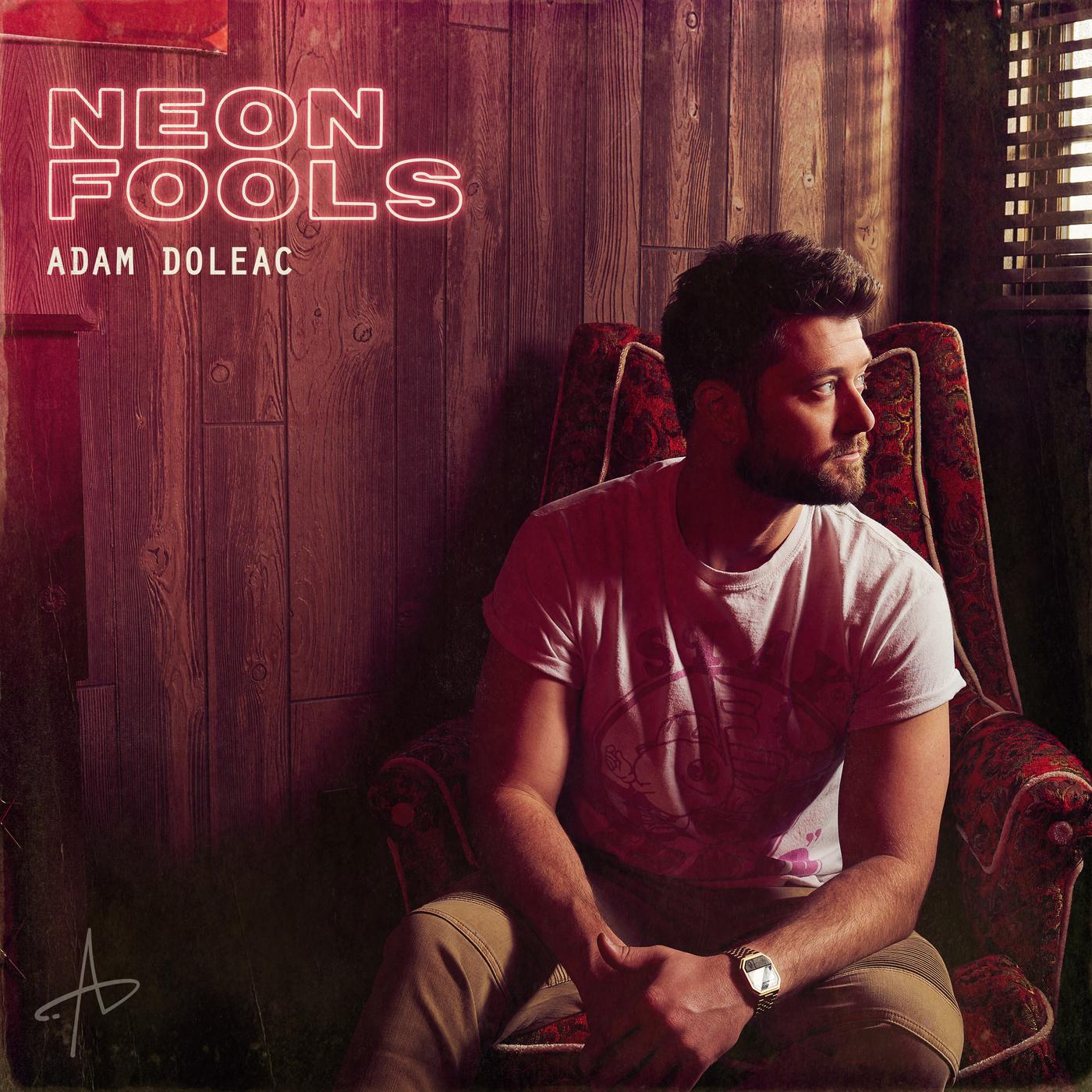 Neon Fools - Adam Doleac