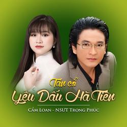 Tân Cổ: Yêu Dấu Hà Tiên (Single) - Cẩm Loan