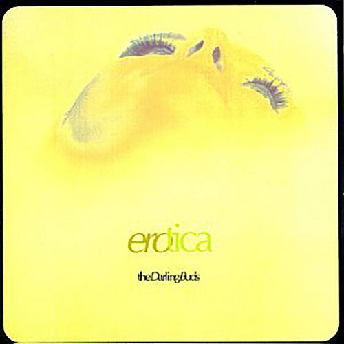 Erotica - The Darling Buds