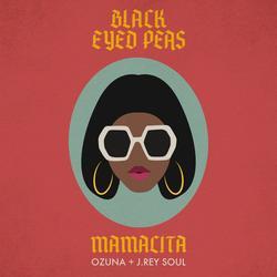 MAMACITA - Black Eyed Peas - Ozuna - J. Rey Soul