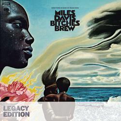 Bitches Brew (Legacy Edition) - Miles Davis