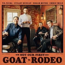 Not Our First Goat Rodeo - Yo-Yo Ma