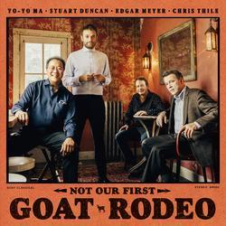 Not Our First Goat Rodeo - Yo-Yo Ma