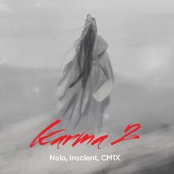 Karma 2 (Single) - NALO - INSOLENT - CM1X
