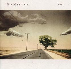 Go On - Mr. Mister