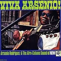 Viva Arsenio! - Arsenio Rodríguez