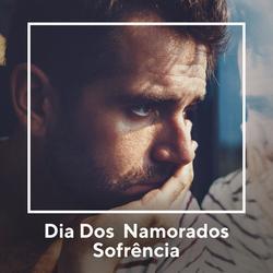Dia dos Namorados - Sofrência Sertaneja - Various Artists