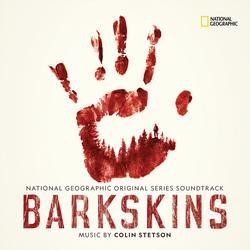 Barkskins (National Geographic Original Series Soundtrack) - Colin Stetson