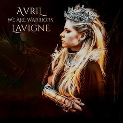 We Are Warriors (Single) - Avril Lavigne