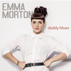Daddy Blues - Emma Morton