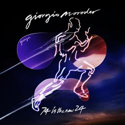 74 Is the New 24 - Giorgio Moroder