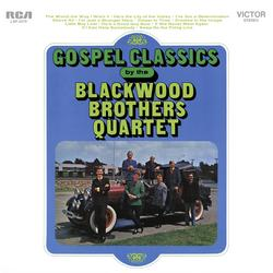 Gospel Classics By... - The Blackwood Brothers Quartet