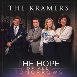 The Hope of All Tomorrows - The Kramers