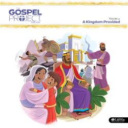 The Gospel Project for Kids Vol. 4: A Kingdom Provided - Lifeway Kids Worship