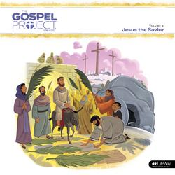 The Gospel Project for Kids Vol. 9: Jesus The Savior - Lifeway Kids Worship