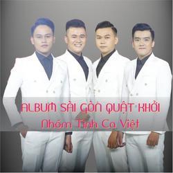 Sài Gòn Quật Khởi (EP) - Tình Ca Việt