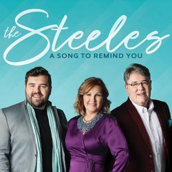 A Song to Remind You - The Steeles