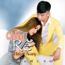 Chàng Rể Thời Nay (Single) - Nhất Vũ