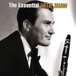 The Essential Artie Shaw - Artie Shaw