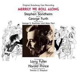 Original Broadway Cast Recording - Original Broadway Cast of Merrily We Roll Along