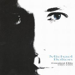 Greatest Hits 1985-1995 - Michael Bolton