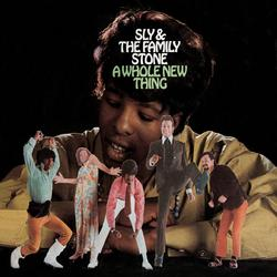 A Whole New Thing - Sly & The Family Stone