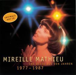 Das Beste aus den Jahren 1977-1987 - Mireille Mathieu