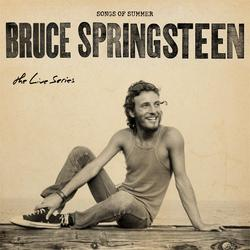 The Live Series: Songs of Summer - Bruce Springsteen