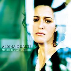 Mulheres ao Espelho - Aldina Duarte