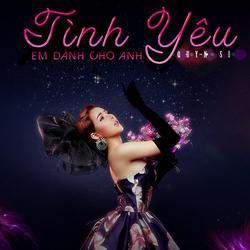Tình Yêu Em Dành Cho Anh (Single) - Quyn Si