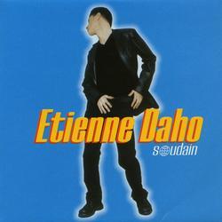Soudain - Etienne Daho