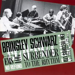 Surrender To The Rhythm - Brinsley Schwarz