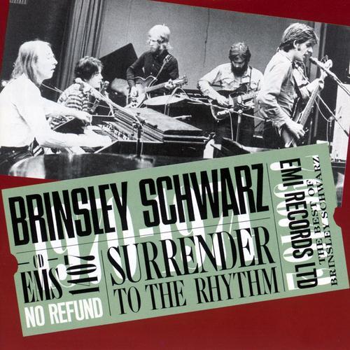 Surrender To The Rhythm - Brinsley Schwarz
