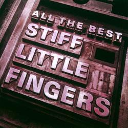 All The Best - Stiff Little Fingers