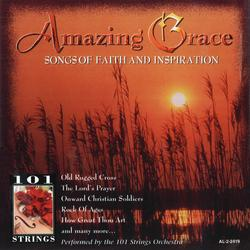 Amazing Grace: Songs of Faith and Inspiration - 101 Strings Orchestra