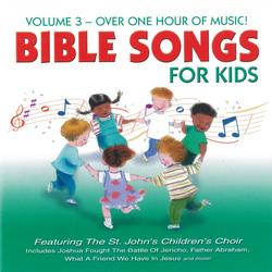 Bible Songs for Kids, Vol. 3 - St. John