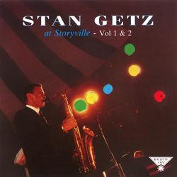 Stan Getz At Storyville Vol I & II - Stan Getz