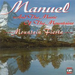 Mountain Fiesta - Manuel & The Music Of The Mountains