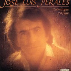 Entre El Agua Y El Fuego - José Luis Perales
