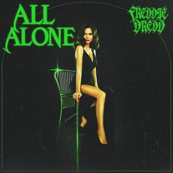 All Alone - Freddie Dredd