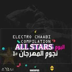 Electro Chaabi Compilation All Stars - Various Artists