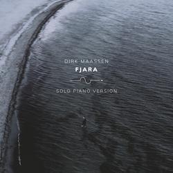 Fjara (Solo Piano Version) - Dirk Maassen