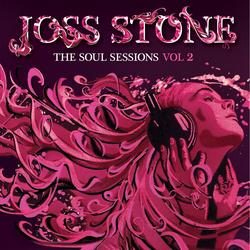 The Soul Sessions, Vol. 2 - Joss Stone