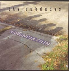 Annunciation - The Subdudes