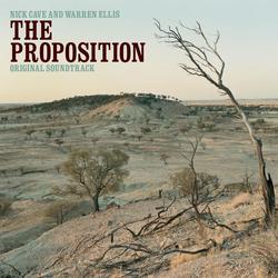 The Proposition (Original Soundtrack) - Nick Cave