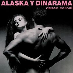 Deseo Carnal - Alaska Y Dinarama