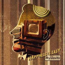 Happiness Is Easy - Myslovitz
