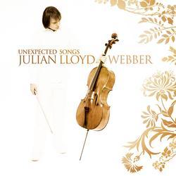 Unexpected Songs - Julian Lloyd Webber