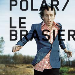 Le Brasier - Polar